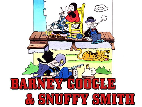 Barney Google & Snuffy Smith