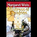 Mistress of Dragons: The First Book of the Dragonvarld Trilogy (       UNABRIDGED) by Margaret Weis Narrated by Gigi Marceau-Clarke