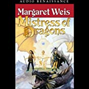 Mistress of Dragons: The First Book of the Dragonvarld Trilogy | [Margaret Weis]