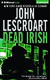 Dead Irish (Dismas Hardy Series)