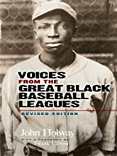 Voices from the Great Black Baseball Leagues Revised Edition Dover Baseball