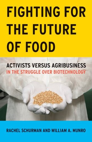 Fighting for the Future of Food: Activists versus...
