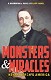 Monsters and Miracles: Henry Berghs America