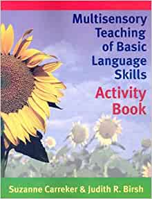 Multisensory Teaching of Basic Language Skills: Activity ...