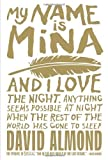 David Almond My Name Is Mina by Almond, David (2012)