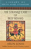 The Strange Case of Billy Biswas (Library of South Asian Literature)