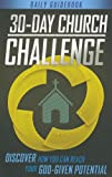30-Day Church Challenge Book: Discover How You Can Reach Your God-Given Potential