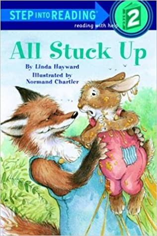 All Stuck Up (Step Into Reading: A Step 2 Book)