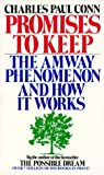 img - for Promises to keep: the amway phenomenon and how it works -100 book / textbook / text book