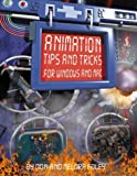 img - for Animation Tips and Tricks for Windows and Mac by Foley Don Foley Melora (1997-01-15) Paperback book / textbook / text book