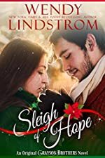Sleigh of Hope: A Heartwarming, Small Town Christmas Romance (Grayson Brothers Book 5)