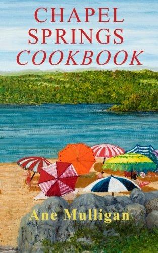 Chapel Springs Cookbook by Ane Mulligan
