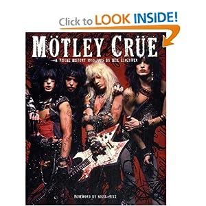 Motley Crue A Visual History