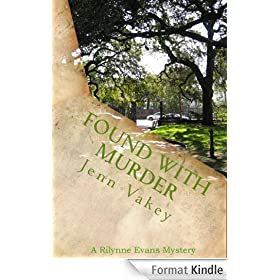 Found with Murder (A Rilynne Evans Mystery, Book Six 6) (English Edition)