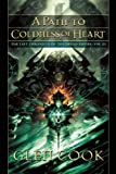 A Path to Coldness of Heart (Last Chronicle of the Dread Empire)