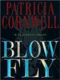 Blow Fly: A Kay Scarpetta Novel (Thorndike Paperback Bestsellers)