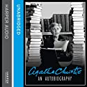 An Autobiography (       UNABRIDGED) by Agatha Christie Narrated by Judith Boyd