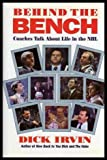 img - for Behind the Bench by Dick Irvin (1993-10-23) book / textbook / text book