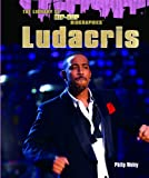 Ludacris (Library of Hip-Hop Biographies)