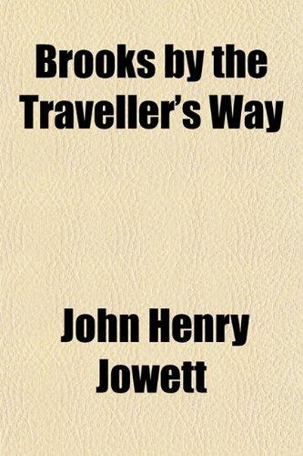 Brooks by the Traveller's Way; Twenty-Six Weeknight Addresses
