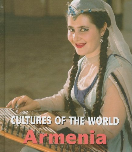 Armenia (Cultures of the World, Second)