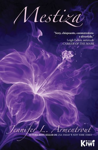 Jennifer L. Armentrout - Mestiza (Saga Covenant nº 1) (Spanish Edition)