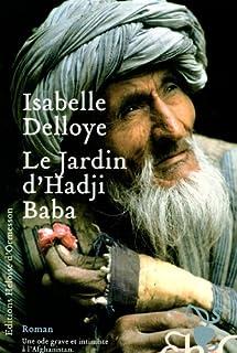 Le jardin d'Hadji Baba  : roman