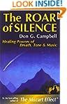 The Roar of Silence: Healing Powers o...