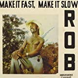 Make It Fast,Make It Slow