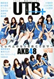 UTB+ (アップ トゥ ボーイ プラス) vol.2 (UTB 2011年 7月号 増刊)