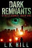 Dark Remnants (Street Games Book 1)