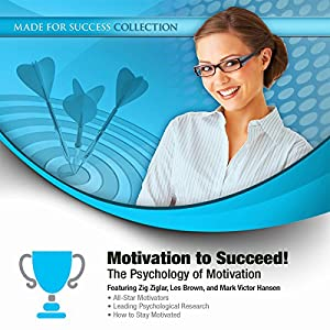 Motivation to Succeed! Audiobook