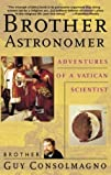 Brother Astronomer: Adventures of a V…