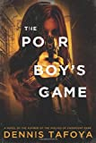 img - for By Dennis Tafoya The Poor Boy's Game [Hardcover] book / textbook / text book