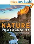 The Complete Guide to Nature Photogra...