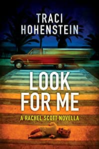 (FREE on 2/13) Look For Me by Traci Hohenstein - http://eBooksHabit.com