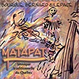Matapat by Bourque, Bernard & Lepage, Tom Slavicek, Mario Loiselle (September 1, 1998)