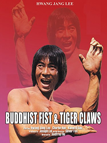 Buddhist Fist and Tiger Claws