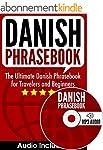 Danish Phrasebook: The Ultimate Danis...