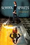 School Spirits (Hex Hall Novel, A)