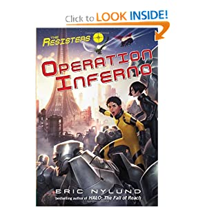 The Resisters #4: Operation Inferno by Eric S. Nylund