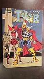 The Mighty Thor: The Ballad of Beta Ray Bill Walter Simonson