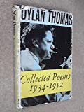 Collected Poems, 1934-1953 (Everyman's Library, No. 581) (0460005812) by Thomas, Dylan