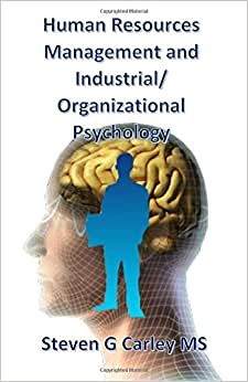 Human Resources Management And Industrial/Organizational Psychology