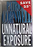Unnatural Exposure (Windsor Selections) (0754010465) by Cornwell, Patricia Daniels