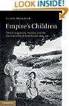 Empire's Children: Child Emigration,...