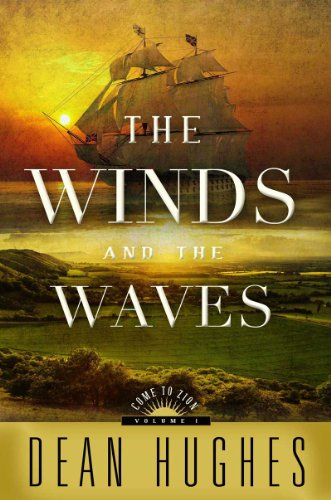 Come to Zion - The Wind and the Waves: Volume 1 (Winds And The Waves Dean Hughes compare prices)