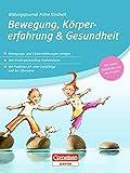 Bildungsjournal Frühe Kindheit: Bewegung, Körpererfahrung & Gesundheit