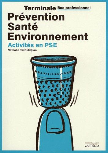 Prevention sante environnement tle bac pro activites en - Pse bac pro ...
