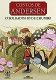 O Soldadinho de Chumbo (Contos de Andersen) (Portuguese Edition)